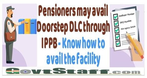 Pensioners may avail Doorstep DLC through IPPB – Know how to avail the facility
