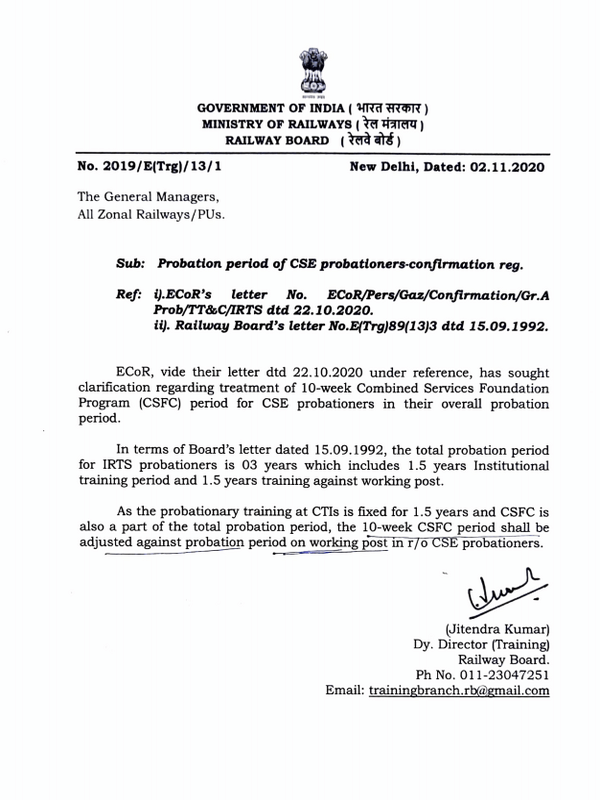 Probation period of CSE probationers-confirmation: Railway Board Order