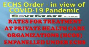 rates-for-treatment-at-private-health-care-organizations-empanelled-under-echs-in-view-of-the-covid-19-pandemic