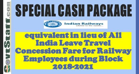 RBE No. 95/2020 : Special Cash Package equivalent in lieu of All India Leave Travel Concession Fare for Railway Employees during the Block 2018-2021