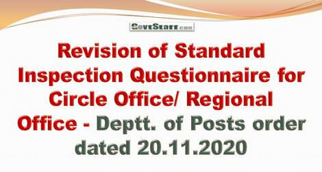 Revision of Standard Inspection Questionnaire for Circle Office/ Regional Office – Deptt. of Posts order dated 20.11.2020