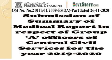 Submission of Summary of Medical Report in respect of CCS Group 'A' Officers – DoPT OM dated 26-11-2020