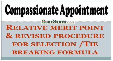 Compassionate appointment – Relative merit point & revised procedure for selection/Tie breaking formula