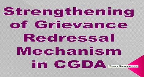 CGDA: Strengthening of Grievance Redressal Mechanism in the Department