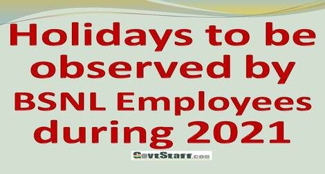 List of Holidays to be observed by BSNL employees during 2021