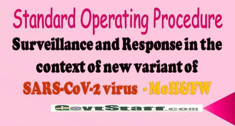 Standard Operating Procedure : Surveillance and Response in the context of new variant of SARS-CoV-2 virus – MoH&FW
