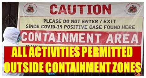All Activities permitted outside Containment Zones – MHA Guidelines