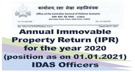 Furnishing of Annual Immovable Property Return (IPR) for the year 2020 (position as on 01.01.2021) – IDAS Officers
