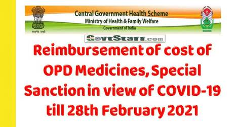 CGHS OM: Reimbursement of cost of OPD Medicines, Special Sanction in view of COVID-19 till 28th February 2021