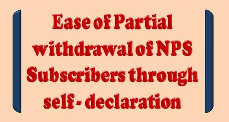 Ease of Partial withdrawal of NPS Subscribers through self – declaration – PFRDA Circular dated 14.01.2021