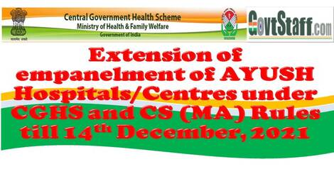 Extension of empanelment of Kailash Institute of Naturopathy Ayurveda & Yoga, Noida and four other AYUSH Hospitals/Centre under CGHS and CS (MA) Rules till 14th December, 2021