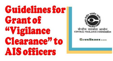 """Guidelines for Grant of """"Vigilance Clearance"""" to AIS officers – CVC OM dated 07.01.2021"""
