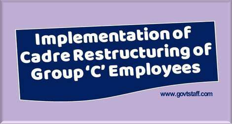 Implementation of Cadre Restructuring of Group 'C' Employees of Dept. of Posts
