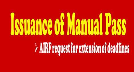 Issuance of Manual Pass to Railway Employees – AIRF requests for extension of deadline