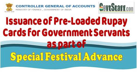 Issuance of Pre-Loaded Rupay Cards for Government Servants as part of Special Festival Advance | FINMIN Order dated 31.12.2020