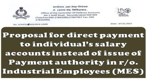 Proposal for direct payment to individual's salary accounts in r/o Industrial Employees (MES) – reg.