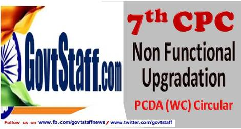 7th CPC Non Functional Upgradation – Grant of Pay of Rs. 5400 (PB-2) i.e. Level 9 – PCDA (WC) Circular dated 17.02.2021