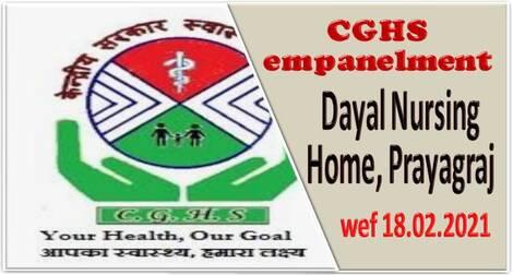 Empanelment of Dayal Nursing Home under CGHS Prayagraj