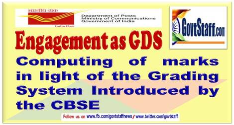 GDS : Computing of marks in light of the Grading System Introduced by the CBSE