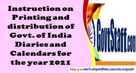 Instruction on Printing and distribution of Govt. of India Diaries and Calendars for the year 2021