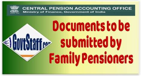 List of Documents to be submitted by family pensioner alongwith the formats – CPAO order dated 12.02.2021