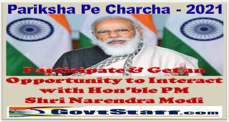 Pariksha Pe Charcha – 2021: Participate & Get an Opportunity to Interact with Hon'ble PM Shri Narendra Modi