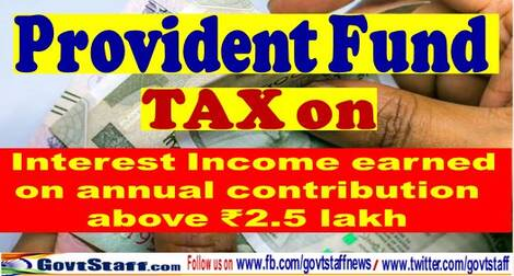 PF tax ceiling will be applicable to GPF as well: CBDT chairman