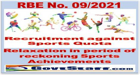 Recruitment against Sports Quota – Relaxation in period of reckoning Sports Achievements : Railway Board RBE No. 09-2021