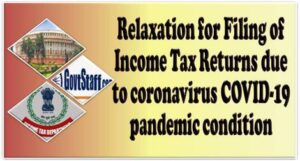 relaxation-for-filing-of-income-tax-returns-due-to-coronavirus-covid-19-pandemic-condition
