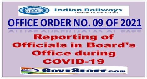 Reporting of Officials in Board's Office during COVID-19: RB Office Order No. 09 of 2021