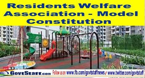 Residents Welfare Association – Model Constitution : सरकारी कर्मचारी आवासीय संघ