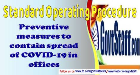 SOP on preventive measures to contain spread of COVID-19 in offices: MoH&FW Order dated 13.02.2021