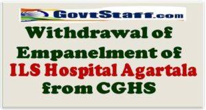withdrawal-of-empanelment-of-ils-hospital-agartala-from-cghs