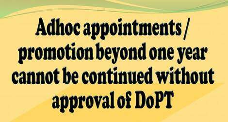 Adhoc appointments / promotion beyond one year – DoPT instruction dated 05.03.2021