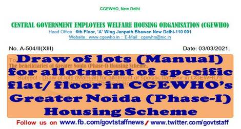 Allotment of specific flat/ floor in CGEWHO's Greater Noida (Phase-I) Housing Scheme