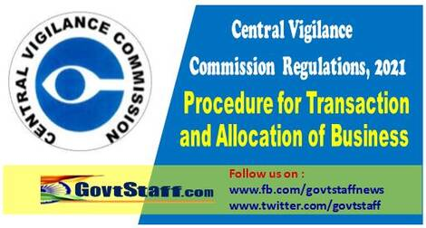 Central Vigilance Commission Regulations, 2021 – Procedure for Transaction and Allocation of Business