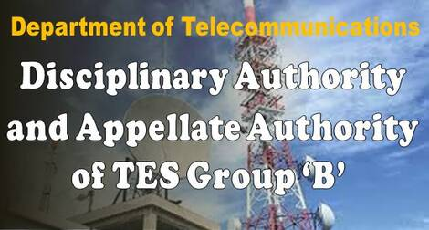 Disciplinary Authority and Appellate Authority of TES Group 'B' – Regarding