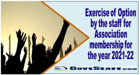 Exercise of Option by the staff for Association membership for the year 2021-22