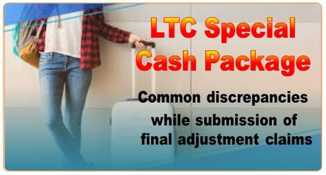 LTC Special Cash Package : Common discrepancies while submission of final adjustment claims – PCDA (WC) observation.