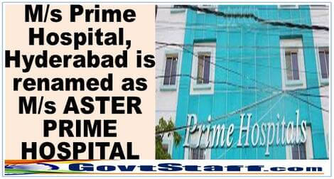 M/s Prime Hospital, Hyderabad is renamed as M/s ASTER PRIME HOSPITAL – CGHS O/o dated 22-02-2021