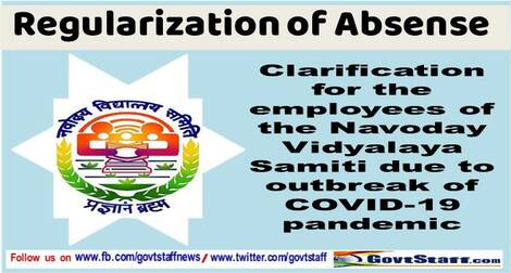 NVS Clarification on regularization of absence of the employees of the Samiti due to outbreak of COVID-19 pandemic