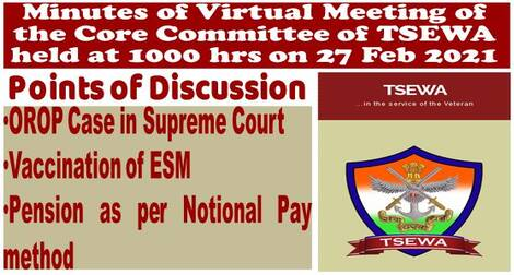 OROP Case in Supreme Court, Vaccination of ESM, Pension as per Notional Pay Method etc. discussed in TSEWA Meeting