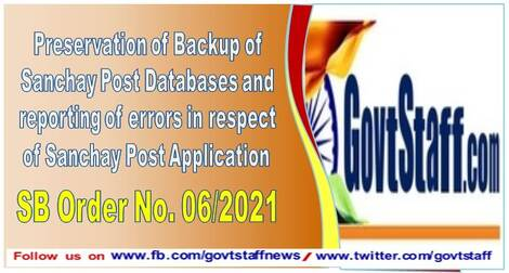 Preservation of Backup of Sanchay Post Databases and reporting of errors in respect of Sanchay Post Application SB Order No. 06/2021