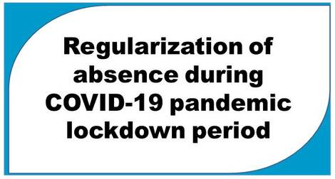 Regularization of absence during COVID-19 pandemic lockdown period – DOPT Clarification dated 01.03.2021