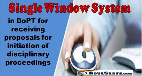 Single Window System in Department of Personnel & Training for receiving proposals for initiation of disciplinary proceedings – DoPT Order dated 15.03.2021