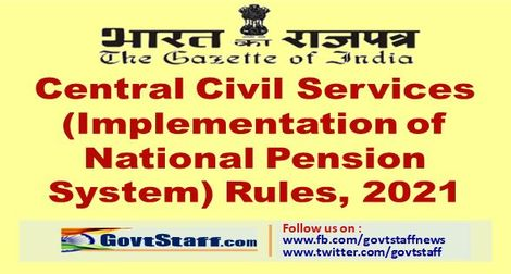 Central Civil Services (Implementation of National Pension System) Rules, 2021