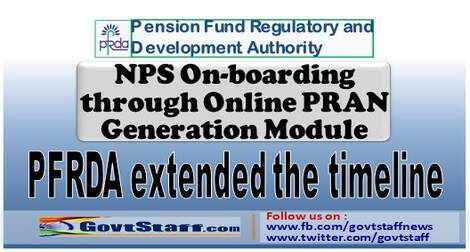PFRDA extended the timeline for NPS On-boarding through Online PRAN Generation Module – Circular dated 09-04-2021