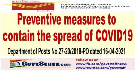 Preventive measures to contain COVID-19 : Deptt. of Posts order No.27-20/2018-PO dated 16th April 2021