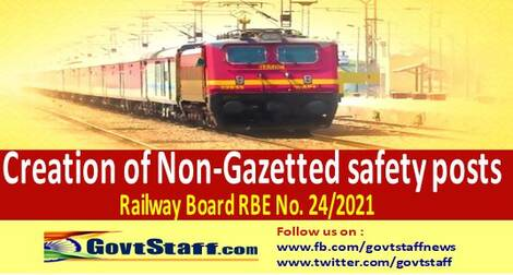 RBE No. 24/2021 – Creation of Non-Gazetted safety posts