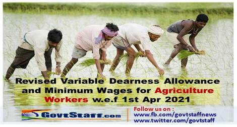 Revised Variable Dearness Allowance and Minimum Wages for Agriculture Workers w.e.f 1st Apr 2021